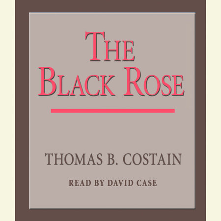The Black Rose by