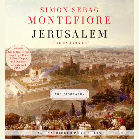 Jerusalem by Simon Sebag Montefiore