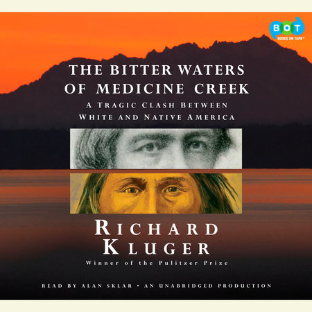 The Bitter Waters of Medicine Creek by