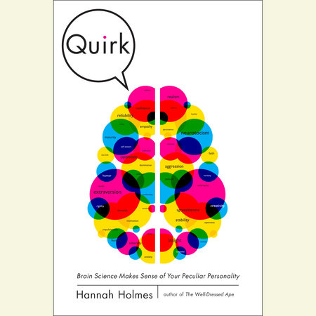 Quirk by Hannah Holmes