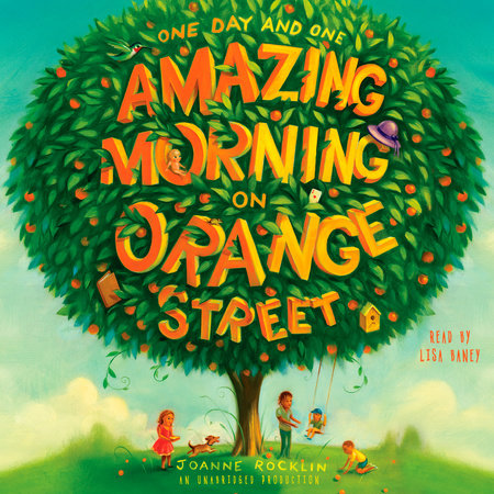 One Day and One Amazing Morning on Orange Street by