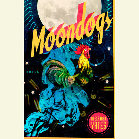 Moondogs by Alexander Yates