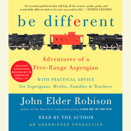 Be Different by John Elder Robison