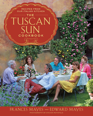 The Tuscan Sun Cookbook book cover