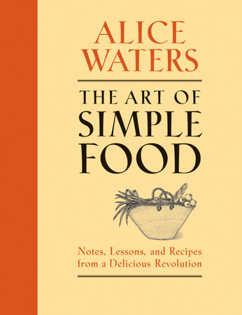 The Art of Simple Food by