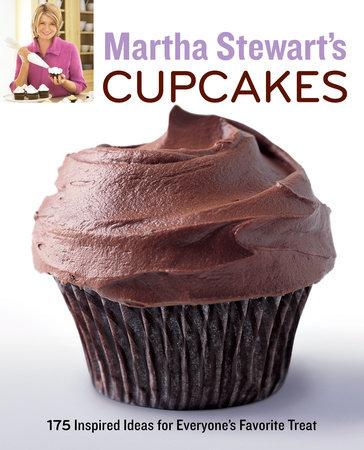 Martha Stewart's Cupcakes by Martha Stewart Living Magazine