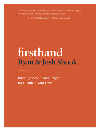 Firsthand by Josh Shook and Ryan Shook
