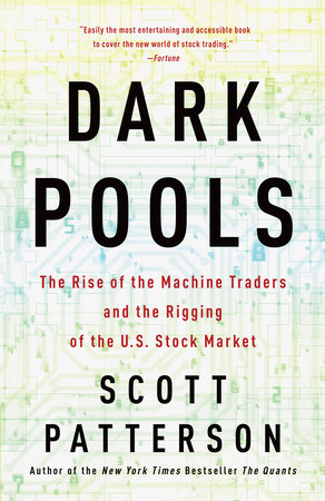 Dark Pools by Scott Patterson