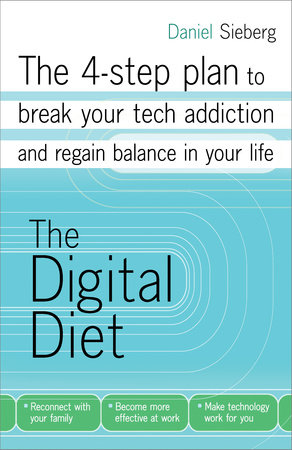 The Digital Diet by Daniel Sieberg