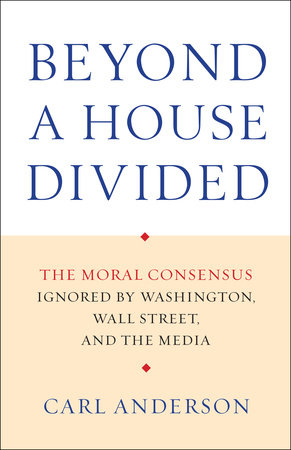 Beyond a House Divided by Carl Anderson