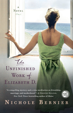 The Unfinished Work of Elizabeth D. by