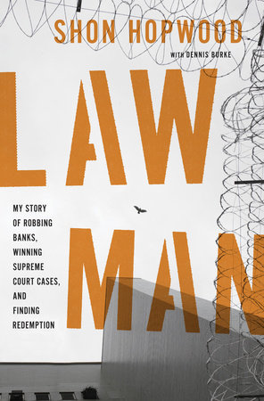 Law Man by Dennis Burke and Shon Hopwood