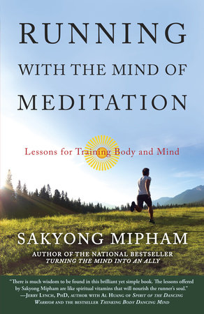 Running with the Mind of Meditation by