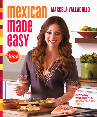 Mexican Made Easy by Marcela Valladolid