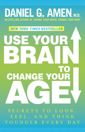 Use Your Brain to Change Your Age by