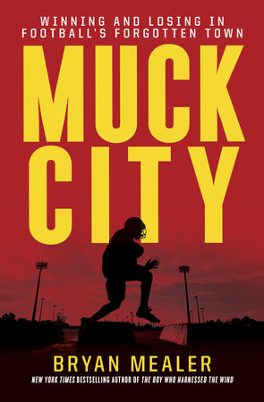 Muck City by Bryan Mealer