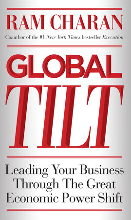 Global Tilt by Ram Charan