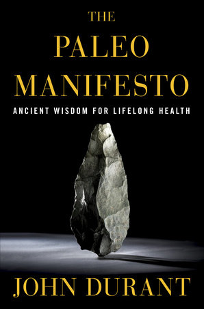 The Paleo Manifesto by