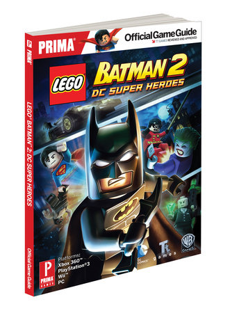 Lego Batman 2: DC Super Heroes by Stephen Stratton