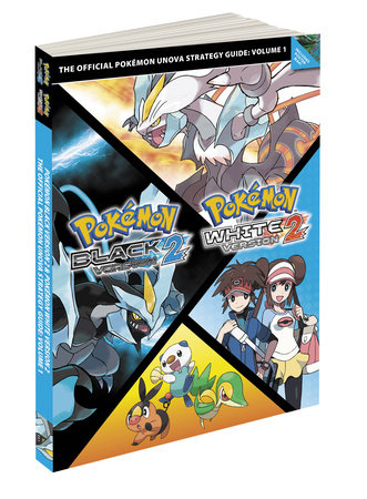 Pokemon Black Version 2 & Pokemon White Version 2 Scenario Guide by