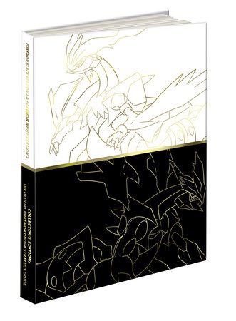 Pokemon Black Version 2 & Pokemon White Version 2 Collector's Edition Guide by