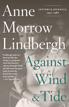 Against Wind and Tide by Anne Morrow Lindbergh