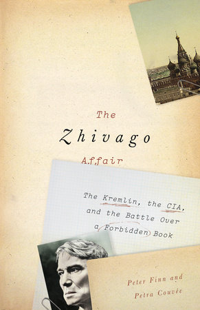 The Zhivago Affair by Petra Couvée and Peter Finn