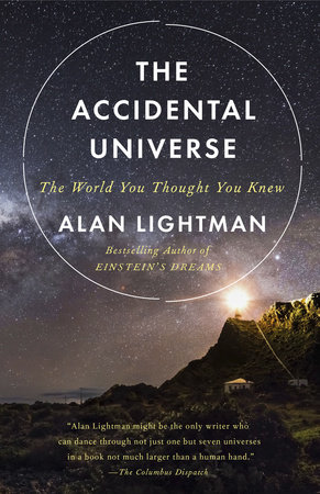 The Accidental Universe by