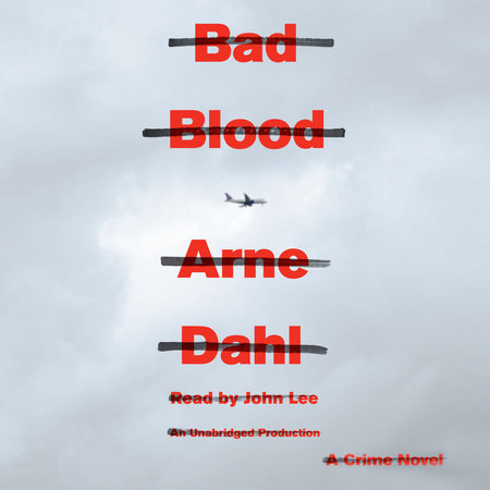 Bad Blood by Arne Dahl