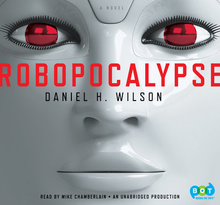 Robopocalypse: A Novel cover