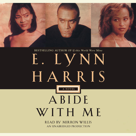 Abide with Me by E. Lynn Harris