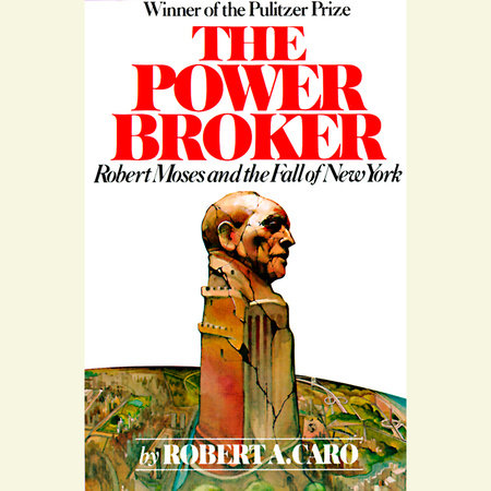 The Power Broker: Volume 2 of 3 by