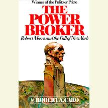 The Power Broker: Volume 3 of 3 Cover
