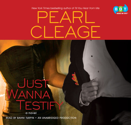 Just Wanna Testify by Pearl Cleage