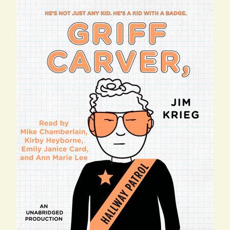 Griff Carver, Hallway Patrol by Jim Krieg