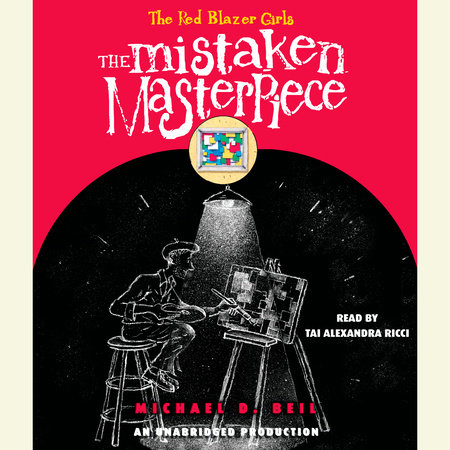 The Red Blazer Girls: The Mistaken Masterpiece by