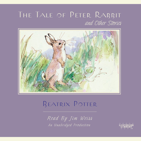 The Tale of Peter Rabbit and Other Stories by T. Burgess and Beatrix Potter