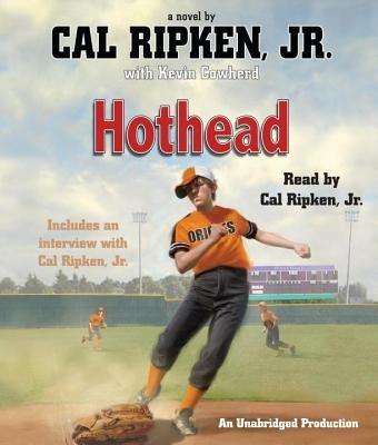 Cal Ripken, Jr.'s All-Stars: Hothead by