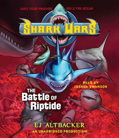 Shark Wars 2: The Battle of Riptide by