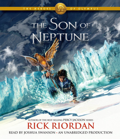 The Heroes of Olympus, Book Two: The Son of Neptune by