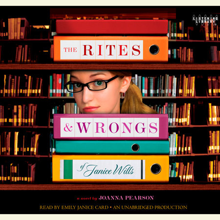 The Rites and Wrongs of Janice Wills by