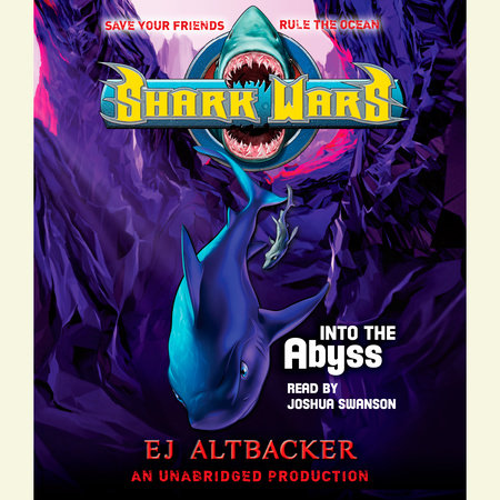 Shark Wars 3: Into the Abyss by E.J.  Altbacker