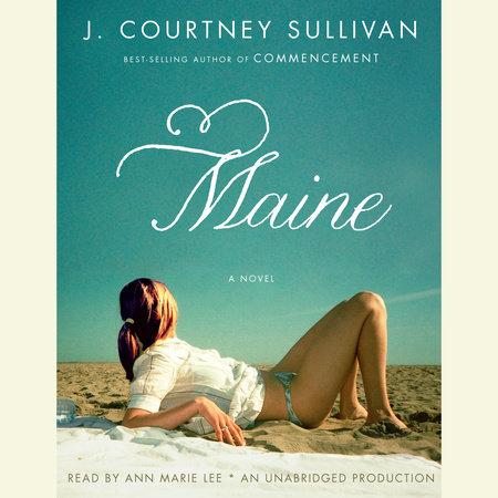 Maine by J. Courtney Sullivan