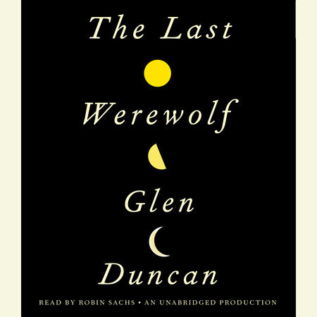 The Last Werewolf by
