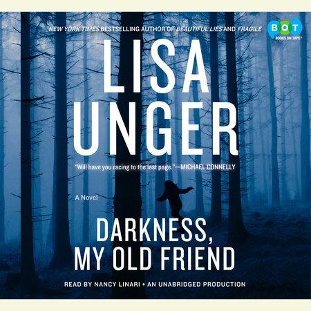 Darkness, My Old Friend by