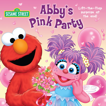 Abby's Pink Party (Sesame Street) by