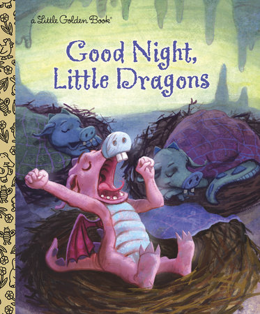 Good Night, Little Dragons by