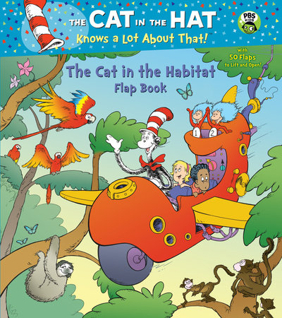 The Cat in the Habitat Flap Book (Dr. Seuss/Cat in the Hat) by
