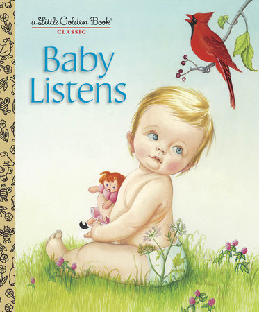Baby Listens by Esther Wilkin