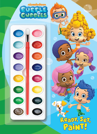 Ready, Set, Paint! (Bubble Guppies) by